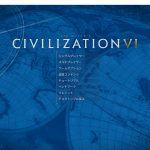 「Civilization 6」Steamに新たなアチーブメント――DLCの前兆か?